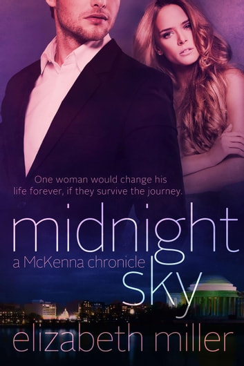 Midnight Sky - McKenna Chronicles, #2 ebook by Elizabeth Miller