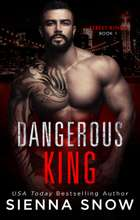 Dangerous King ebook by Sienna Snow
