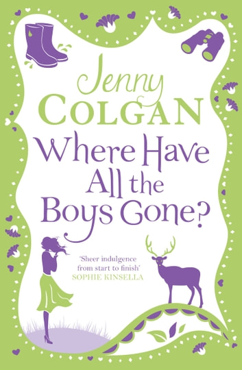 Where Have All the Boys Gone? ebook by Jenny Colgan