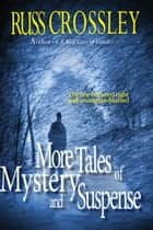 More Tales of Mystery and Suspense ebook by