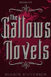 ebook The Gallows Novels Box Set (Books 1-3) de Sharon Stevenson
