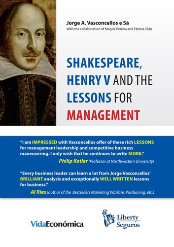 Shakespeare, Henry V and the Lessons for Management ebook by Jorge Vasconcellos e Sá