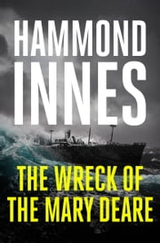 The Wreck of the Mary Deare ebook by Hammond Innes