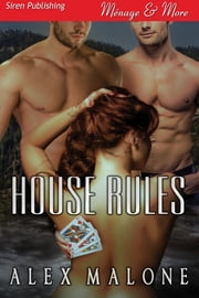 House Rules ebook by Alex Malone