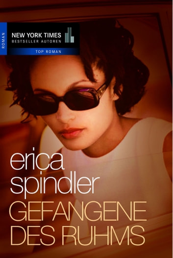 Gefangene des Ruhms ebook by Erica Spindler