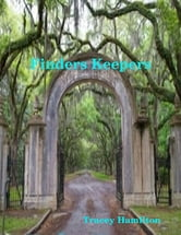 Finders Keepers ebook by Tracey Hamilton