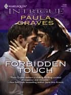 Forbidden Touch ebook by Paula Graves