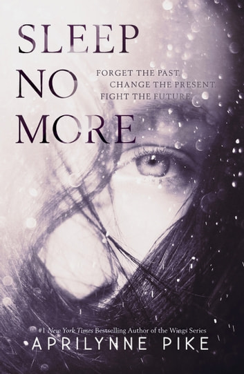 Sleep No More ebook by Aprilynne Pike