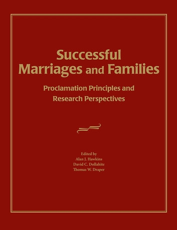 Successful marriages and families ebook by thomas w draper successful marriages and families proclamation principles and research perspectives ebook by thomas w draper fandeluxe Choice Image