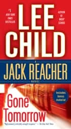 Gone Tomorrow - A Jack Reacher Novel ebook by Lee Child
