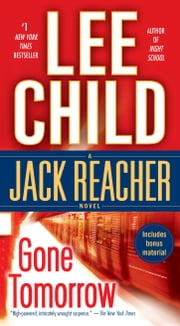 Gone Tomorrow - A Jack Reacher Novel ebooks by Lee Child
