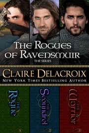 The Rogues of Ravensmuir Boxed Set 電子書籍 Claire Delacroix