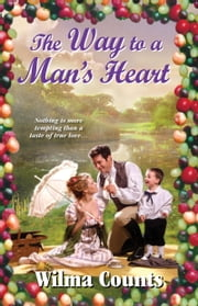 The Way to a Man's Heart ebook by Wilma Counts