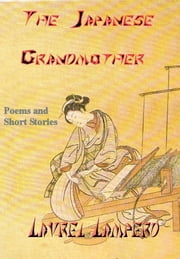 The Japanese Grandmother ebook by Laurel Lamperd