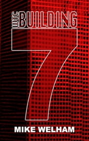WTC Building 7 ebook by Mike Welham
