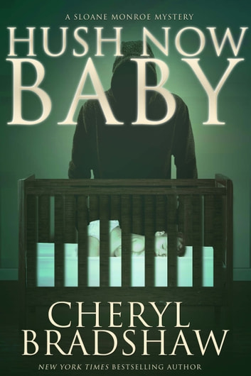 Hush Now Baby ekitaplar by Cheryl Bradshaw