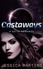 Castaways ebook by Jessica Marting