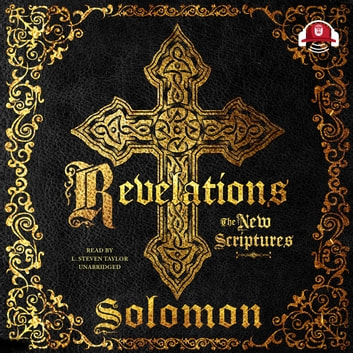 Revelations - The New Scriptures audiobook by Solomon,Buck 50 Productions