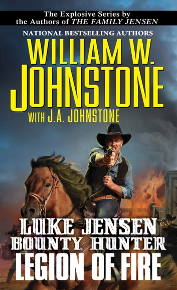 Legion of Fire ebook by J.A. Johnstone,William W. Johnstone