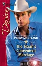 The Texan's Convenient Marriage ebook by Peggy Moreland