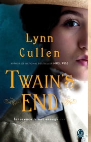 Twain's End ebook by Lynn Cullen