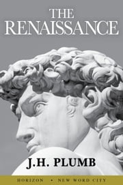The Renaissance ebook by J.H. Plumb
