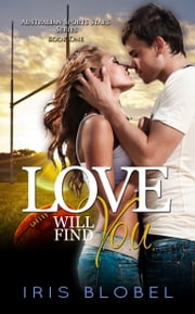 Love Will Find You ebook by Iris Blobel