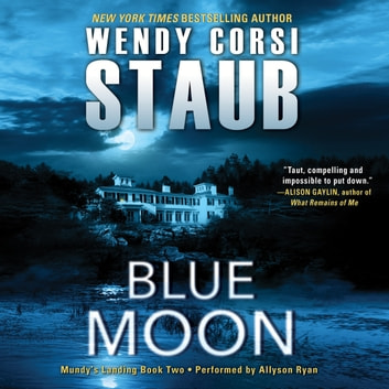 Blue Moon Audiobook By Wendy Corsi Staub 9780062475992 Rakuten Kobo