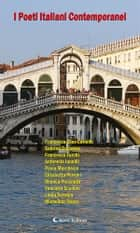 I Poeti Italiani Contemporanei- Ardisia - ebook by Michelina Trezza