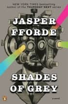 Shades of Grey ebook by Jasper Fforde