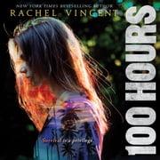 100 Hours audiobook by Rachel Vincent