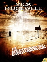 The Nightcrawler ebook by Mick Ridgewell
