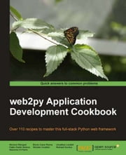 web2py Application Development Cookbook ebook by Pablo Martin Mulone, Mariano Reingart, Richard Gordon