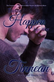 Mann of My Dreams Book 2: Things Happen That Way ebook by Tinnean
