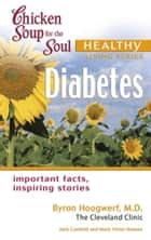 Chicken Soup for the Soul Healthy Living Series: Diabetes ebook by Jack Canfield,Mark Victor Hansen