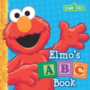 Elmo's ABC Book (Sesame Street Series) ebook by Sarah Albee, Tom Brannon