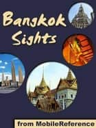 Bangkok Sights (Mobi Sights) ebook by MobileReference