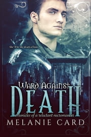 Ward Against Death ebook by Melanie Card