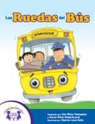 Las Ruedas del Bús ebook by Kim Mitzo Thompson, Karen Mitzo Hilderbrand, Sharon Lane Holm,...