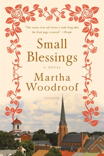 Small Blessings - A Novel ebook by Martha Woodroof