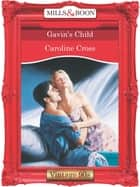 Gavin's Child (Mills & Boon Vintage Desire) ebook by Caroline Cross