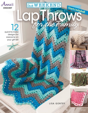 In a Weekend: Lap Throws for the Family ebook by Lisa Gentry
