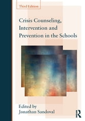Crisis Counseling, Intervention and Prevention in the Schools ebook by