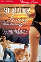 Summer Loving ebook by Cooper McKenzie