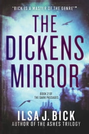 The Dickens Mirror ebook by Ilsa J. Bick