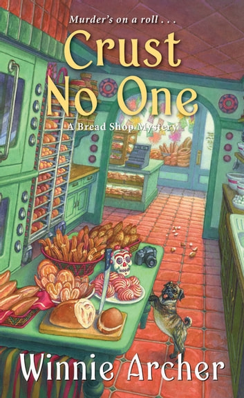 Crust No One ebook by Winnie Archer