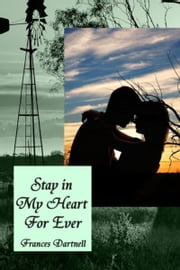 Stay in My Heart For Ever ebook by Frances Dartnell