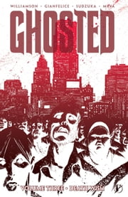 Ghosted Vol. 3 ebook by Joshua Williamson,Goran Sudzuka