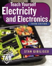 Teach Yourself Electricity and Electronics ebook by Gibilisco, Stan