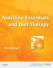 Nutrition Essentials and Diet Therapy ebook by Nancy J. Peckenpaugh
